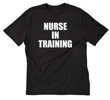 Nurse In Training T-shirt Funny Nursing CNA LPN RN Nurse Medicine Tee Shirt S-5X
