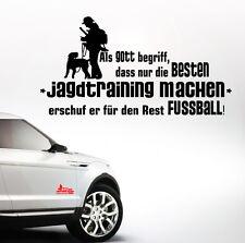 Auto Aufkleber JAGDTRAINING Gott Hundesport Fußball Hund Hunde SIVIWONDER