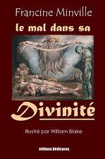 Le mal dans sa divinite, par Francine Minville