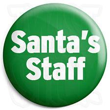 Santa's Staff - 25mm Christmas Xmas Grotto Button Badge, Fridge Magnet Option
