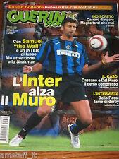 GUERIN SPORTIVO 2005/31=SAMUEL=DEL PIERO=CASSANO=MAGLIE STORY=LENTINI=ATALANTA=