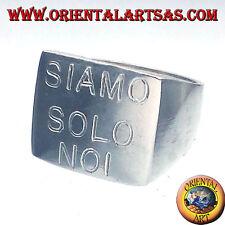 Anello in argento 925 ‰  Chevalier Quadrato SIAMO SOLO NOI V. Rossi
