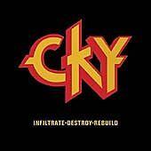 CKY - Infiltrate.Destory.Rebuild (Parental Advisory, 2004)