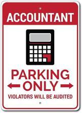 Accountant Parking Sign, Accountant Sign ENSA1002740
