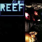 Reef - Glow (1997) Sony