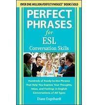 Perfect Phrases for ESL Conversation Skills, Engelhardt, Diane