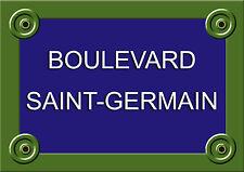 Réplique PLAQUE RUE PARIS Boulevard Saint-Germain 20X30CM ALU NEUF 2 épaisseurs