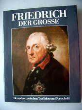 Friedrich der Groß 1985 Herrscher Tradition Fortschritt
