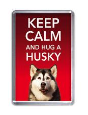 Keep Calm and Hug a Husky- Dog Fridge Magnet Pet Animal Novelty Gift