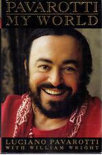Pavarotti : My World by Dan De Quille, Luciano Pavarotti (1995)