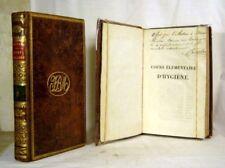 ROSTAN COURS ÉLEMENTAIRE D'HYGIÈNE 1822 édition originale dédicacée Bel état