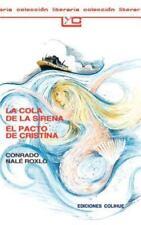 La Cola de la Sirena el Pacto de Cristina (Paperback or Softback)