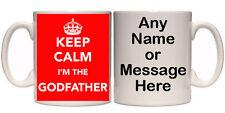 KEEP CALM I'M THE GODFATHER PERSONALISED MUG (R18) 11oz & 15oz GIFT