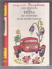 TITINA Les aventures d'une petite voiture Carlo BRIZZOLARA