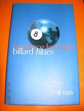 BILLARD BLUES MAXENCE FERMINE 1^EDIZ 2004 BOMPIANI Cartonato con alette