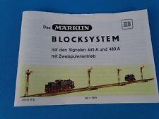 Marklin Das Märklin Blocksystem  Replica Booklet 0452