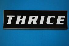 Thrice Sticker (S452)