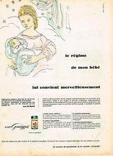 PUBLICITE ADVERTISING   1960    GUIGOZ  lait bébé