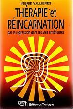Ingrid Vallières: Thérapie et réincarnation