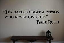 "Babe Ruth Yankees Hard to Beat Baseball Wall Vinyl Sticker Decal 10""h x 40""w"