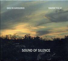 GIGI DI GREGORIO - DAVIDE CALVI - SOUND OF SILENCE - CD NUOVO SIGILLATO