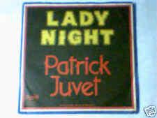 "PATRICK JUVET Lady night 7"" ITALY UNIQUE"