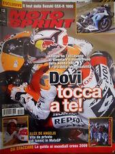 Motosprint 12 2009 Guida ai mondiali cross 2009. Alex De Angelis: vita in MotoGP