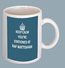 KEEP CALM YOU'RE STATIONED AT RAF WATTISHAM COFFEE MUG