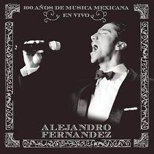 En Vivo: 100 Anos De Musica Mexicana by Fernandez, Alejandro - New / Sealed CD
