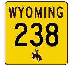 Wyoming Highway 238 Sticker R3479 Highway Sign