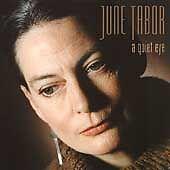 "JUNE TABOR "" A QUIET EYE "" CD FOLK  BRAND NEW & SEALED"