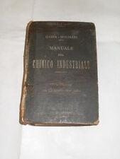 GABBA MOLINARI MANUALE DEL CHIMICO INDUSTRIALE ED. HOEPLI 1923