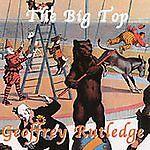 The Big Top by Geoffrey Rutledge CD