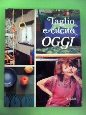 TAGLIO E CUCITO OGGI VOL.II-VELAR 1978