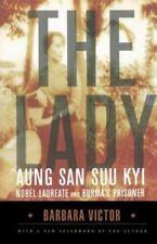 The Lady: Aung San Suu Kyi: Nobel Laureate and Burma's Prisoner (Paperback or So