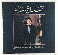 NEIL DIAMOND- I'M GLAD YOU'RE HERE WITH ME TONIGHT (UK 1st) NEAR MINT VINYL