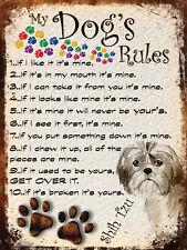 MY DOG'S RULES RETRO STYLE METAL TIN SIGN/PLAQUE SHIH TZU THEME