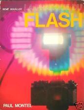 La Pratique du Flash - René Bouillot PHOTOGRAPHIE FLASH ELECTRONIQUE Paul Montel