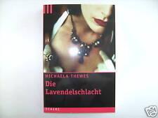 MICHAELA THEWES DIE LAVENDELSCHLACHT
