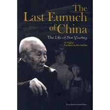 The Last Eunuch of China - China Source