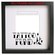 Tattoo Fund Box Frame Sticker Vinyl Decal. Ikea Ribba ect