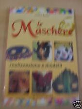 BENATI LE MASCHERE DE VECCHI EDITORE 2002