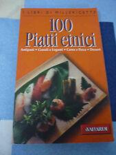 100 piatti etnici Libri di Millericette Lessia Laniado