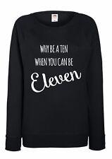 Ladies Sweatshirt - Stranger Things - 100% Cotton - Why Be A Ten
