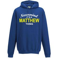 Nevermind è una cosa Matthew Felpa con cappuccio Felpa con cappuccio unisex S-5XL