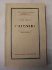MARCO AURELIO I RICORDI SOCIETA' EDITRICE INTERNAZIONALE 1957