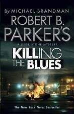 Robert B. Parker's Killing the Blues, Book, New Paperback