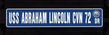 USS ABRAHAM LINCOLN CVN 72 Street Sign U S Navy USN