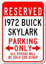 1972 72 BUICK SKYLARK Parking Sign