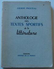 ANTHOLOGIE DES TEXTES SPORTIFS DE LA LITTÉRATURE- Gilbert Prouteau (1948)